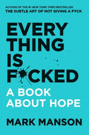 Book cover Everything Is F*cked (9780062888471)