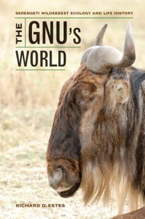 Couverture du livre The Gnu's World: Serengeti Wildebeest Ecology and Life History