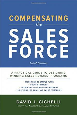 Book cover Compensating the Sales Force: A Practical Guide to Designing Winning Sales Reward Programs