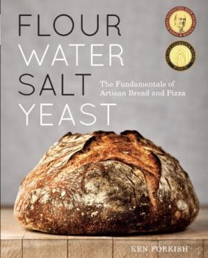 表紙 Flour Water Salt Yeast: The Fundamentals of Artisan Bread and Pizza
