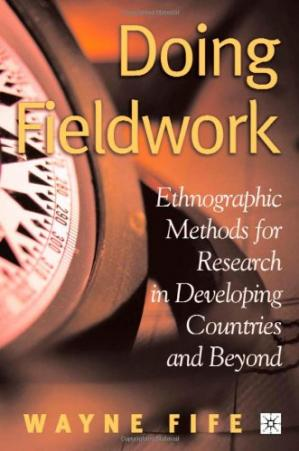 Book cover Doing Fieldwork: Ethnographic Methods for Research in Developing Countries and Beyond