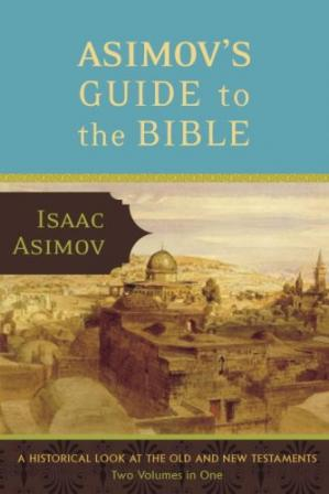 Copertina Asimov's Guide to the Bible: Two Volumes in One, the Old and New Testaments