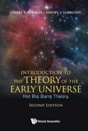 Book cover Introduction to the theory of the early universe - Hot Big Bang theory