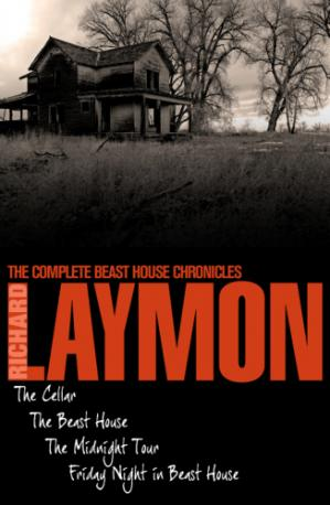 Couverture du livre The Complete Beast House Chronicles (The Cellar; The Beast House; The Midnight Tour; Friday Night in the Beast House)