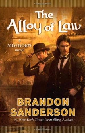 表紙 The Alloy of Law: A Mistborn Novel