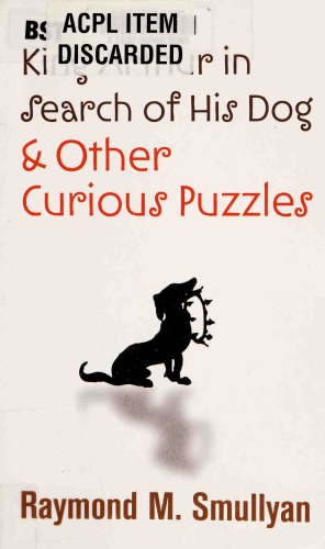 Sampul buku King Arthur in Search of His Dog and Other Curious Puzzles