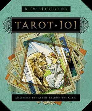 Book cover Tarot 101: Mastering the Art of Reading the Cards