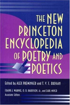 Book cover The New Princeton Encyclopedia of Poetry and Poetics