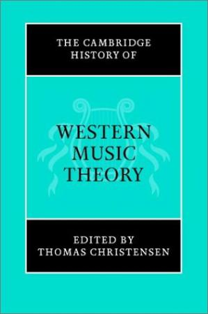 Book cover The Cambridge History of Western Music Theory