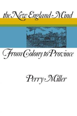 Portada del libro The New England Mind: From Colony to Province