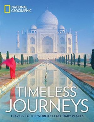 Copertina Timeless Journeys: Travels to the World's Legendary Places