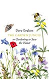 Book cover The Garden Jungle: or Gardening to Save the Planet