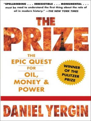 Обложка книги The Prize: The Epic Quest for Oil, Money & Power