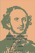 Обложка книги Mendelssohn's Instrumental Music : Structure and Style
