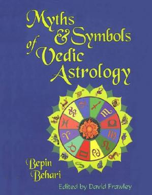 Обкладинка книги Myths and Symbols of Vedic Astrology