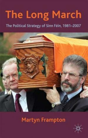 书籍封面 The Long March: The Political Strategy of Sinn Fein, 1981-2007