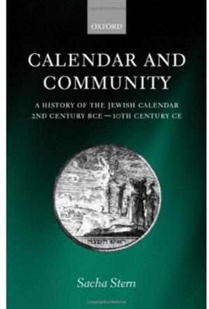 Εξώφυλλο βιβλίου Calendar and Community: A History of the Jewish Calendar, 2nd Century BCE to 10th Century CE