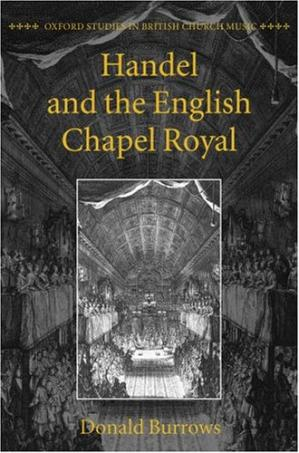 Sampul buku Handel and the English Chapel Royal (Oxford Studies in British Church Music)