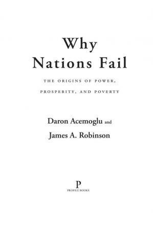 Book cover Why Nations Fail: The Origins of Power, Prosperity and Poverty