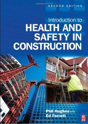 Copertina Introduction to Health and Safety in Construction, : The handbook for construction professionals and students on NEBOSH and other construction courses