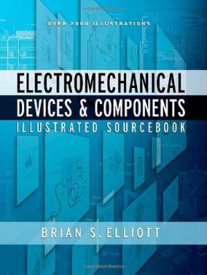 Book cover Electromechanical Devices and Components - Illustrated Sourc