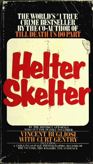 Portada del libro Helter Skelter: The True Story of The Manson Murders