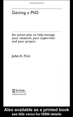 Copertina Getting a PhD: An Action Plan to Help You Manage Your Research, Your Supervisor and Your Project (Routledge Study Guides)