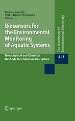 Couverture du livre Biosensors for Environmental Monitoring of Aquatic Systems: Bioanalytical and Chemical Methods for Endocrine Disruptors