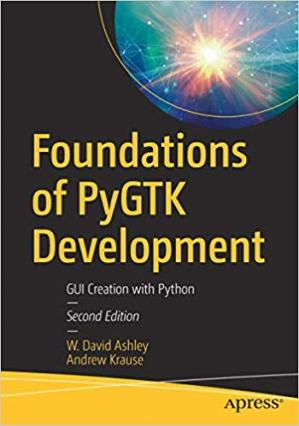 Book cover Foundations of PyGTK Development: GUI Creation with Python
