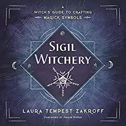 Book cover Sigil Witchery: A Witch's Guide to Crafting Magick Symbols