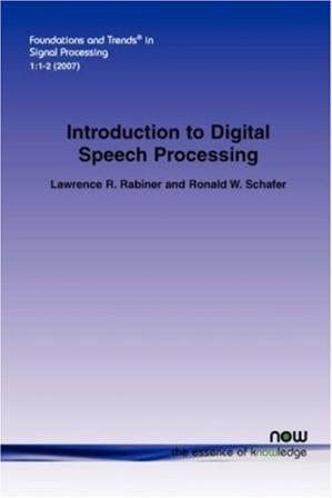 Book cover Introduction to Digital Speech Processing (Foundations and Trends in Signal Processing)
