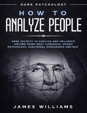 Book cover How to Analyze People - Dark Secrets to Analyze and Influence Anyone Using Body Language