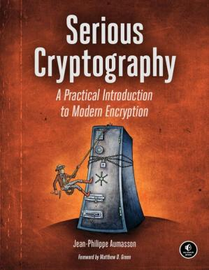 Book cover Serious Cryptography: A Practical Introduction to Modern Encryption