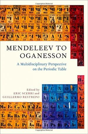 Book cover Mendeleev to Oganesson: A Multidisciplinary Perspective on the Periodic Table