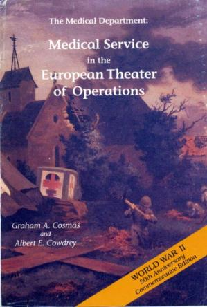 Portada del libro The medical department: medical service in the European theater of operations