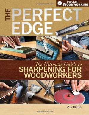 Copertina The Perfect Edge: The Ultimate Guide to Sharpening for Woodworkers