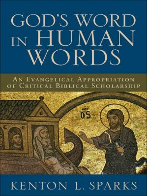 Book cover God's Word in Human Words · An Evangelical Appropriation of Critical Biblical Scholarship