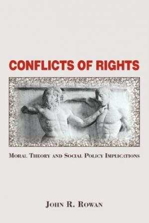 کتاب کی کور جلد Conflicts Of Rights: Moral Theory And Social Policy Implications