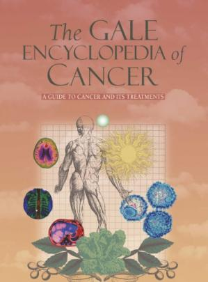 Book cover The Gale encyclopedia of cancer: a guide to cancer and its treatments