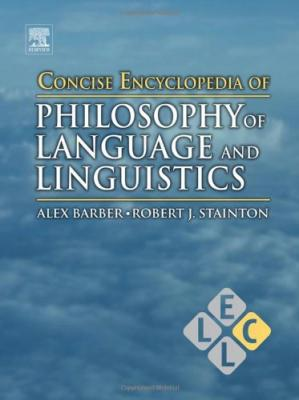 غلاف الكتاب Concise Encyclopedia of Philosophy of Language and Linguistics
