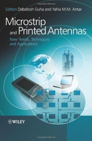 Buchdeckel Microstrip and Printed Antennas: New Trends, Techniques and Applications