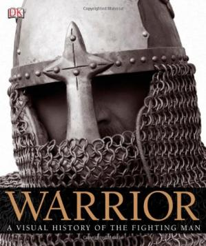 Book cover Warrior: A Visual History of the Fighting Man