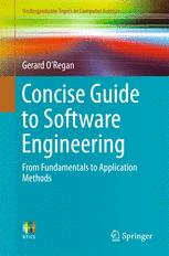 Book cover Concise Guide to Software Engineering: From Fundamentals to Application Methods