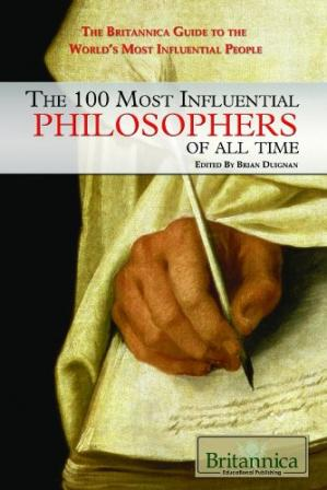 Copertina The 100 Most Influential Philosophers of All Time (The Britannica Guide to the World's Most Influential People)