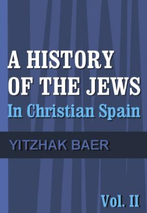Book cover A History of the Jews in Christian Spain, Vol. 2