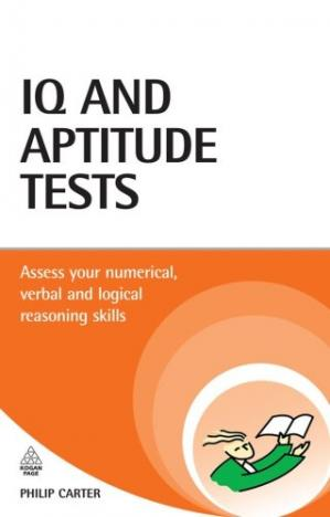 书籍封面 IQ and Aptitude Tests: Assess your verbal, numerical, and spatial reasoning skills