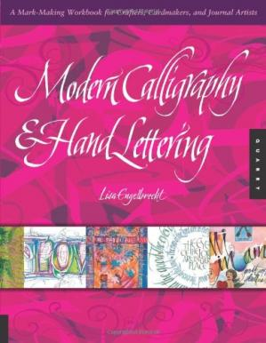 Buchdeckel Modern Calligraphy and Hand Lettering: A Mark-Making Workbook for Crafters, Cardmakers, and Journal Artists