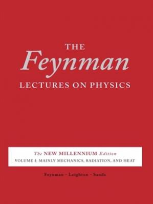 Book cover The Feynman Lectures on Physics, Vol. I: The New Millennium Edition: Mainly Mechanics, Radiation, and Heat