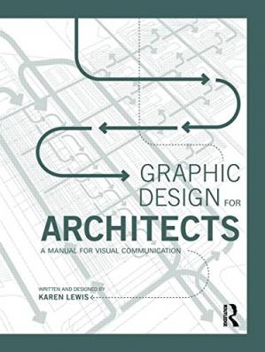 Copertina Graphic Design for Architects: A Manual for Visual Communication