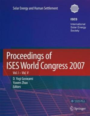 표지 Proceedings of ISES World Congress 2007 (Vol.1-Vol.5): Solar Energy and Human Settlement (v. 1-5)